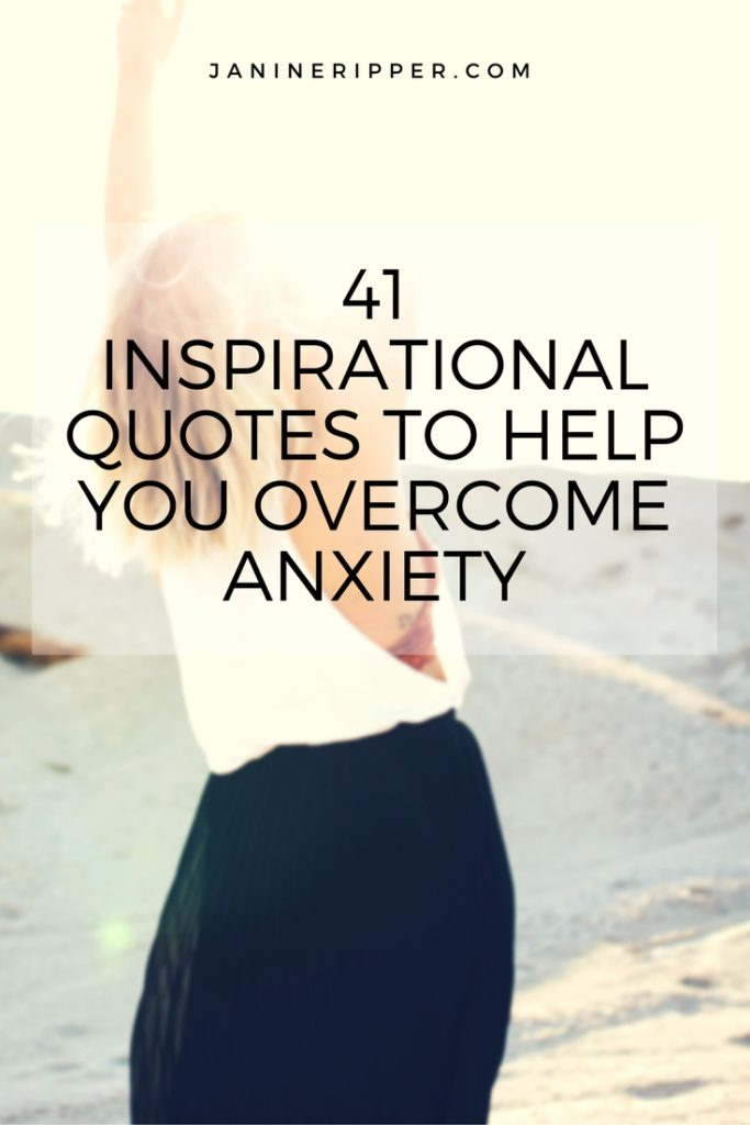 Image of: Love Whats Your Favourite Quote From The List And Why Does It Resonate With You Sqxv Quote 41 Motivational Quotes To Help You Overcome Anxiety